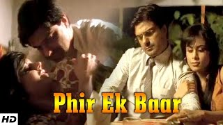 Ft. Mandira Bedi, Samir Soni | True Love Story | PHIR EK BAAR - Romantic Short Film