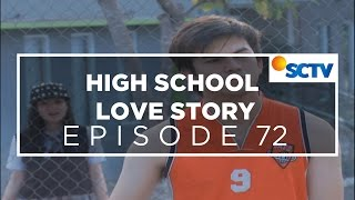 High School Love Story - Episode 72