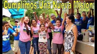 12 Concluimos Una Nueva Misión - Caminata Rumbo a Casa De Doña Julia Parte 12 de 12