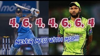 Afridi abusing Dhoni and Dhoni's Epic Reply : 4,6,4,4,6,6,4 **NEVER MESS WITH MSD..!!!**