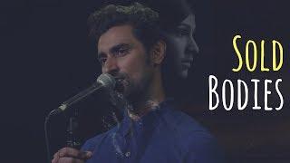 #SoldBodies - Kunal Kapoor (Women Trafficking) | UnErase Poetry