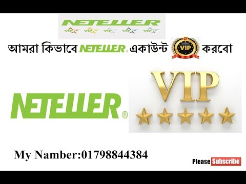 Xxx Mp4 How To Get NETELLER VIP Account From Bangladesh Send Unlimited Money With Zero Fee 2018 3gp Sex