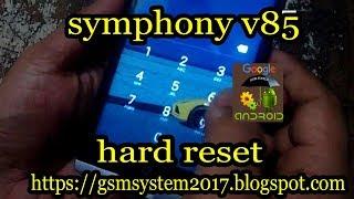 symphony v85 hard reset