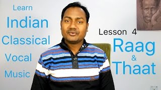 Lesson+%236+%22RAAG+AND+THAAT%22+Indian+Classical+Vocal+Music+Lessons%2FTutorials+Online
