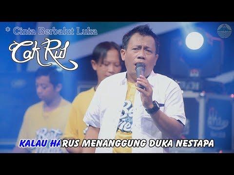 Cak Rul - Cinta Berbalut Luka   |   Official Video