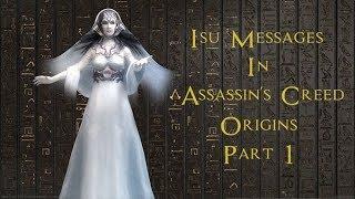 Assassins Creed Origins The Isu Messages Explained Part 1