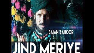 Jind Meriye  || Sain Zahoor  ll latest punjabi song ll (OFFICIAL VIDEO)