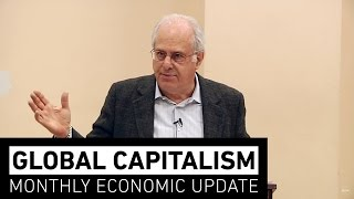 Global Capitalism: Is Capitalism Fading? [March 2017]