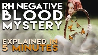 Rh Negative Blood Mystery | Explained in 5 Minutes