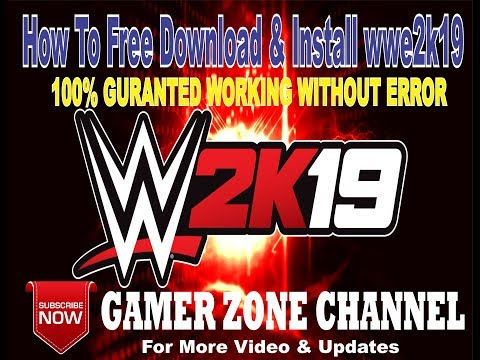 How to download & Install wwe 2k19 FREE For PC 100% Working