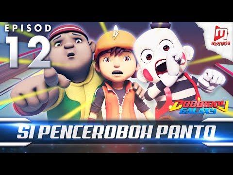 BoBoiBoy Galaxy EP12 | Si Penceroboh Panto