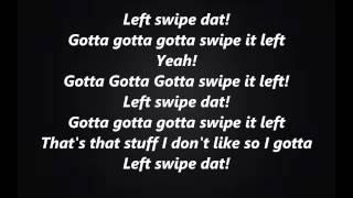 Left Swipe Dat (Cover) - Megan Nicole feat. Chris Collins***LYRICS