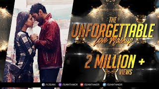 The Unforgettable Love Mashup 2017 | Dj SFM & Dj Pop