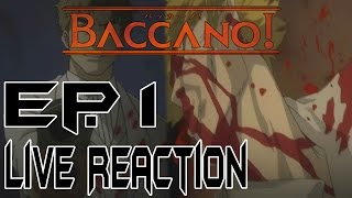 Baccano! バッカーノ! Episode 1 Live Reaction & Review - The 1931 Mafia