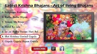 Latest Krishna Bhajans Art of living Bhajans || Achyutam Keshavam || Jai Jai Radha Raman Hari Bol
