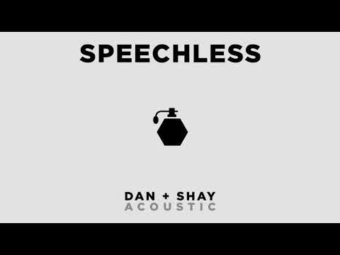 Download Dan + Shay - Speechless (Official Acoustic Audio)