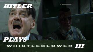 Hitler Plays Outlast: Whistleblower Part 3