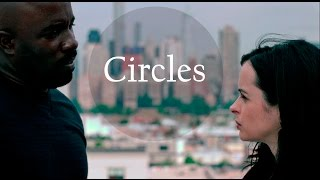 Circles || Jessica Jones & Luke Cage
