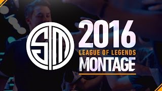 TSM 2016 LoL Montage
