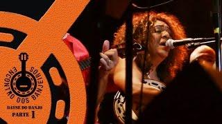 CULTNE - Encontro dos Banjeiros - Chantagem - Dayse do Banjo