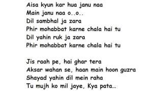 Phir Mohabbat Lyrics Full Song Lyrics Movie - Murder 2