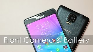 Galaxy Note 4 Battery Life & Front Facing Camera Vid Shot via Note 4