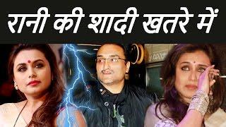 Rani Mukherji से शादी कर पचता रहे है Aditya Chopra