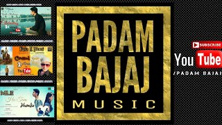SUBSCRIBE THE New Channel Of Padam Bajaj