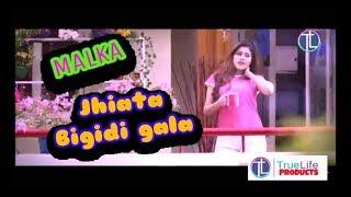 Romantic Movie Song 2017II Malka Malka II JHIATAA BIGIDI GALA
