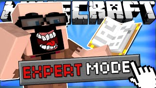 If EXPERT MODE was Added to Minecraft