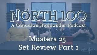 North 100 Ep26 - Masters 25 Set Review 1