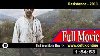 Watch: Resistance (2011) Full Movie Online