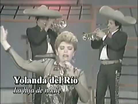 Yolanda Del Rio La Hija de Nadie