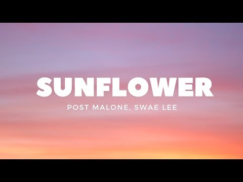 Post Malone Swae Lee Sunflower Lyrics