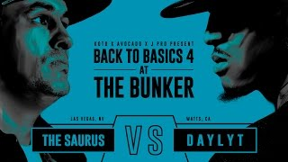 KOTD - Rap Battle - The Saurus vs Daylyt | #B2B4