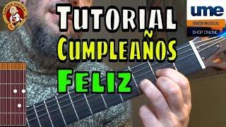 Como tocar CUMPLEAÑOS FELIZ en GUITARRA | Tutorial FÁCIL para PRINCIPIANTES