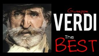 The Best of Verdi -150 minutes of Classical Music . HQ Recording
