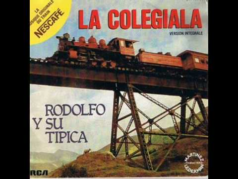 Rodolfo y su Tipica La colegiala original version spanish HQ