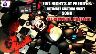 "FNAF ULTIMATE CUSTOM NIGHT SONG | "" ULTIMATE FRIGHT "" By DHEUSTA [OFFICIAL SFM]"
