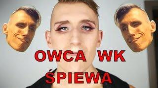 OWCA WK ŚPIEWA-the best singing impressions of owca