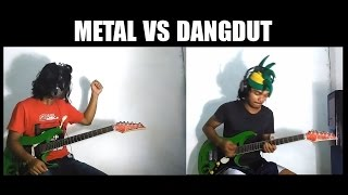 METAL VS DANGDUT