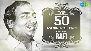 Top 50 songs of Mohammed Rafi   Instrumental HD Songs   One Stop Jukebox