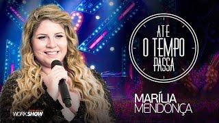 Marília Mendonça – Até o Tempo Passa - DVD Realidade