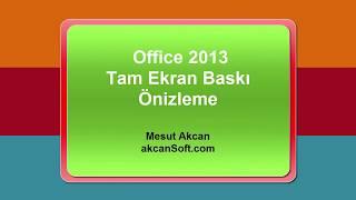 Office 2013 tam ekran baskı önizleme