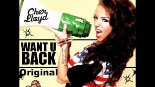 Cher Lloyd - Want U Back (Original)