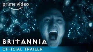 Britannia - Official Trailer | Prime Video