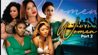 Women 2 - 2017 Latest Nigerian Nollywood Movie [PREMIUM]