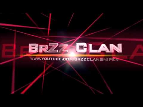 Welcome to BrZz Clan