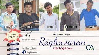 Raghuvaran CA || Trailer || HD 1080 ||