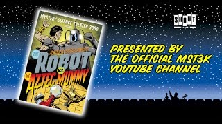 MST3K: The Robot Vs. The Aztec Mummy (FULL MOVIE) - with Annotations